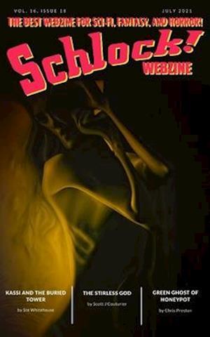 Schlock!: Vol 16 Issue 18
