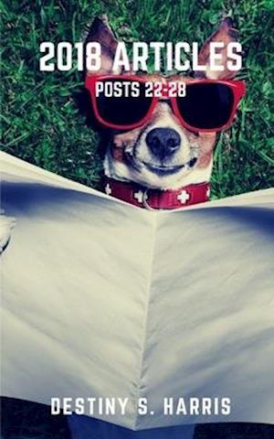 2018 Articles: Posts 22-28