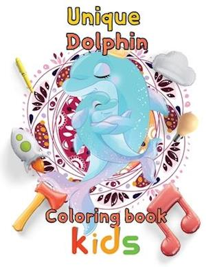 Unique Dolphin coloring book kids: 8.5''x11''/Dolphin coloring book