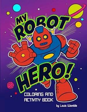 My Robot Hero