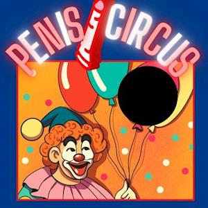 Penis Circus: the penis book | dirty joke books for adults | funny gifts for men