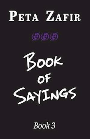 Book of Sayings Book 3