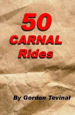 50 Carnal Rides