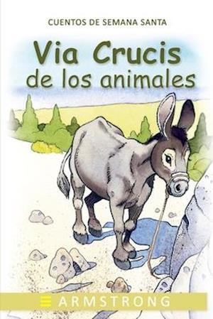 El Via Crucis de Los Animales