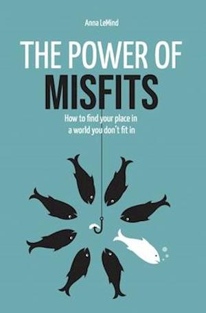 The Power of Misfits