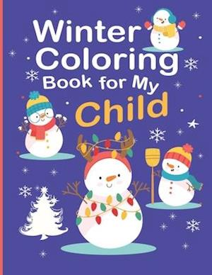 Winter Coloring Book for My Child