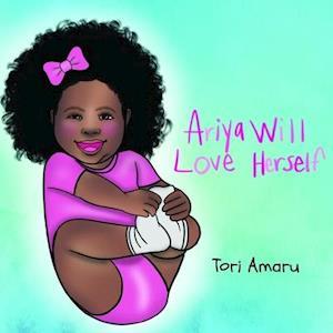 Ariya Will Love Herself