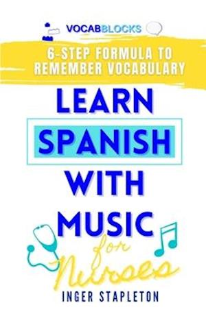 Learn Spanish with Music for Nurses