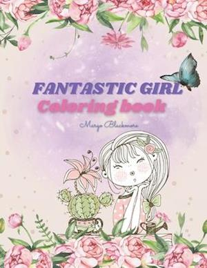 Fantastic Girl Coloring Book