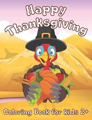 Happy Thanksgiving Coloring Book for Kids.