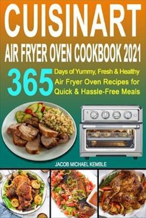 Cuisinart Air Fryer Oven Cookbook 2021