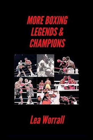 More Boxing Legends & Champions