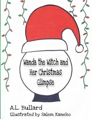 Wanda the Witch and Her Christmas Glimpse