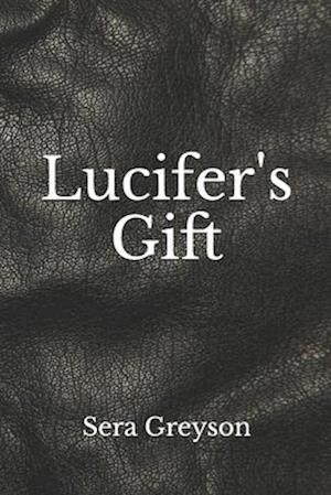 Lucifer's Gift