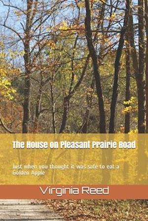 The House on Pleasant Prairie Road