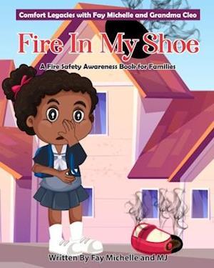 Fire In My Shoe