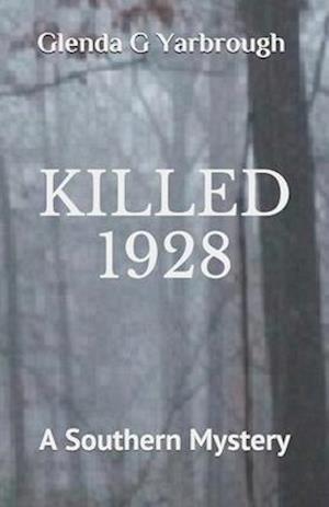 Killed 1928