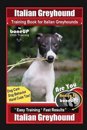 Få Italian Greyhound Training Book for Italian Greyhounds ...