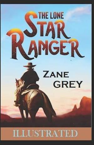 The Lone Star Ranger Illustrated