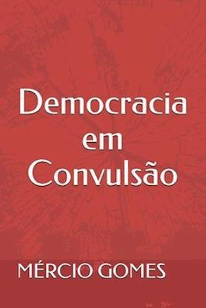 Democracia Em Convulsão