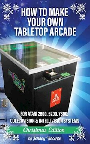 How to Make Your Own Tabletop Arcade