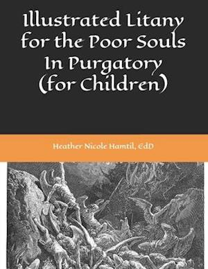 Illustrated Litany for the Poor Souls In Purgatory (for Children)