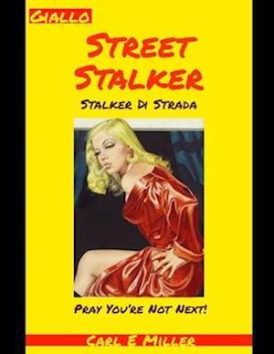 Street Stalker