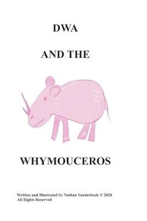 Dwa and the Whymouceros