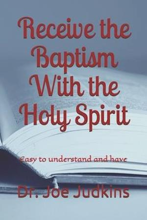 Receive the Baptism With the Holy Spirit