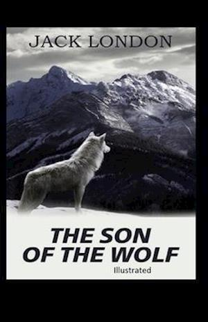 The Son of the Wolf Illustrated