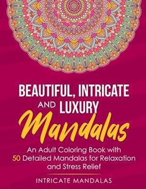 Beautiful Intricate and Luxury Mandalas