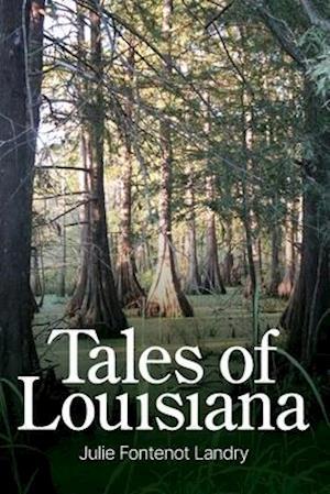 Tales of Louisiana