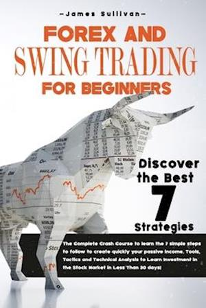 Forex and Swing Trading for Beginners
