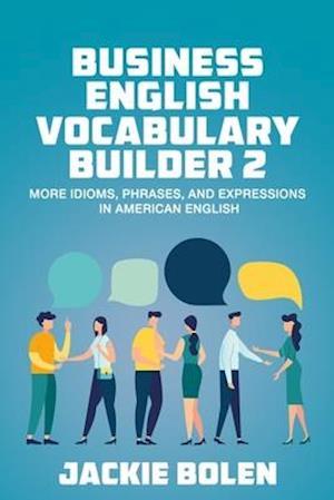 Business English Vocabulary Builder 2