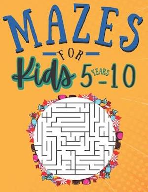 Mazes for kids 5-10 Years: 100 Puzzles with solutions   fun and Challenging skills   Problem solving and reasoning ages 5-10 Years old   Gifts idea
