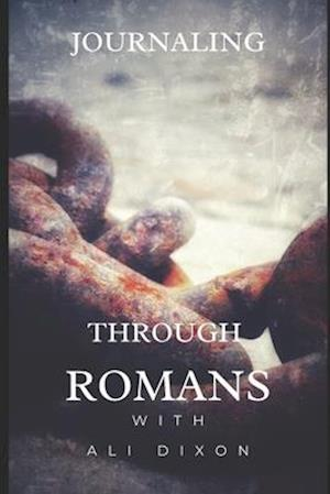 Journaling Through Romans
