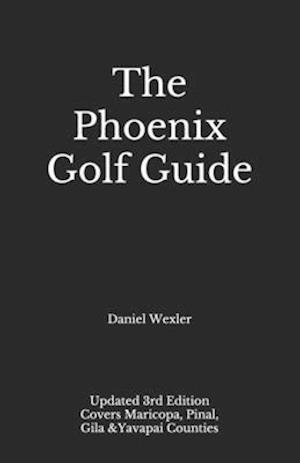 The Phoenix Golf Guide