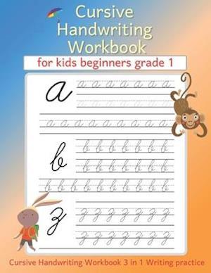 Cursive handwriting workbook for kids beginners grade 1