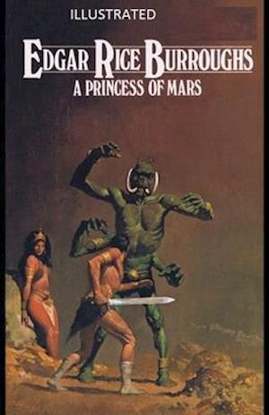 A Princess of Mars Illustrated