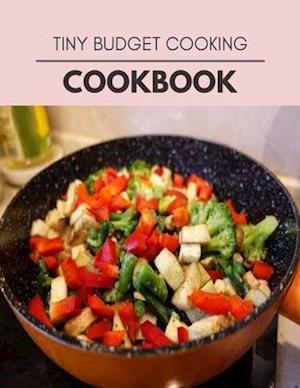 Tiny Budget Cooking Cookbook