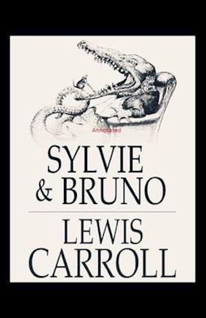 Sylvie and Bruno Annotated