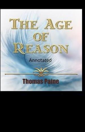 The Age of Reason Original Edition(Annotated)