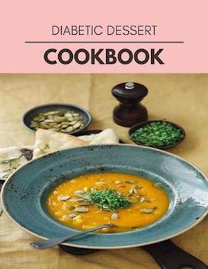 Diabetic Dessert Cookbook