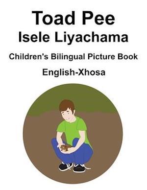 English-Xhosa Toad Pee/Isele Liyachama Children's Bilingual Picture Book