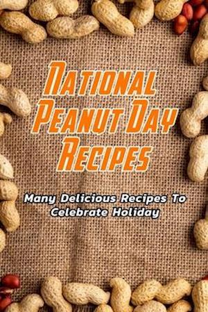 National Peanut Day Recipes