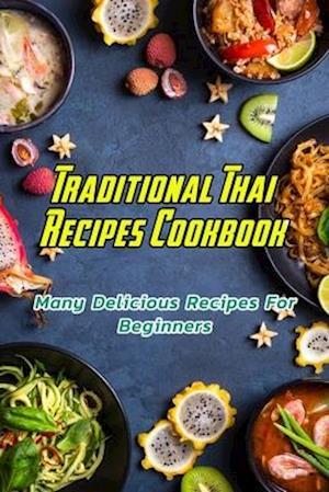 Traditional Thai Recipes Cookbook