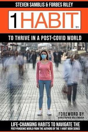 1 Habit to Thrive in a Post Covid World
