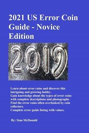 2021 US Error Coin Guide - Novice Edition