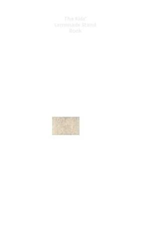 The Kids' Lemonade Stand Book