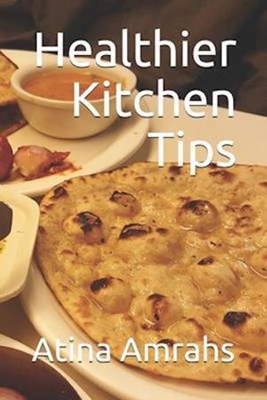 Healthier Kitchen Tips